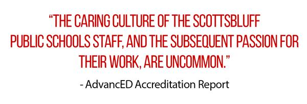 """the caring culture of the scottsbluff  public schools staff, and the subsequent passion for their work, are uncommon.""  - Ad"